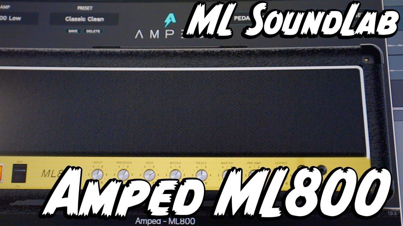 A CLASSIC! ML SoundLabs Amped ML800 Amp Sim!