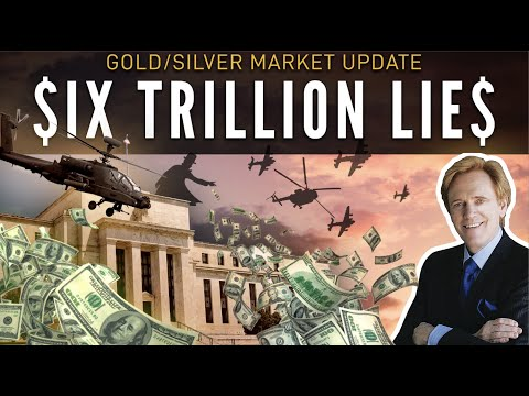 SIX TRILLION LIES - Mike Maloney's Gold/Silver Market Update