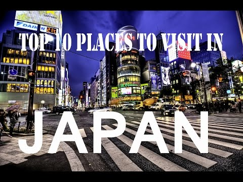 Top 10 places to visit in Japan | Japan Travel Guide | Top 10 Travel Attractions | JAPAN