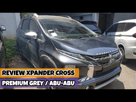 Review Xpander Cross Premium Warna Grey / Abu-abu Terbaru 2019 - Spesifikasi Mitsubishi Package