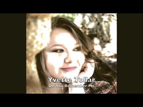 Yvette Tollar - Do You Remember Me