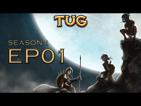TUG :: Episode 1 :: I'm Freaking Out