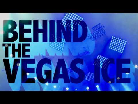 """Behind The Vegas Ice""- Promo for Episodes 6 & 7"