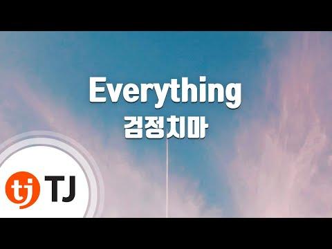 [TJ노래방] Everything - 검정치마(The Black Skirts) / TJ Karaoke