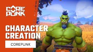 Corepunk Character Creation Gameplay First Look - Hero Customization | Dvalin Reaction | New MMORPG