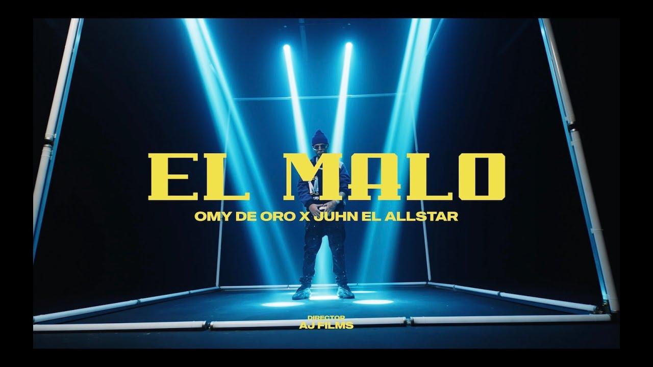 Download Omy De Oro x Juhn - El Malo [ Video ]