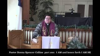 """PRUCC LENTEN SERIES PART 1 Pastor Donna Spencer Collins: """"I am hence for I am He"""""""