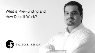 What is Pre-Funding and How Does It Work?