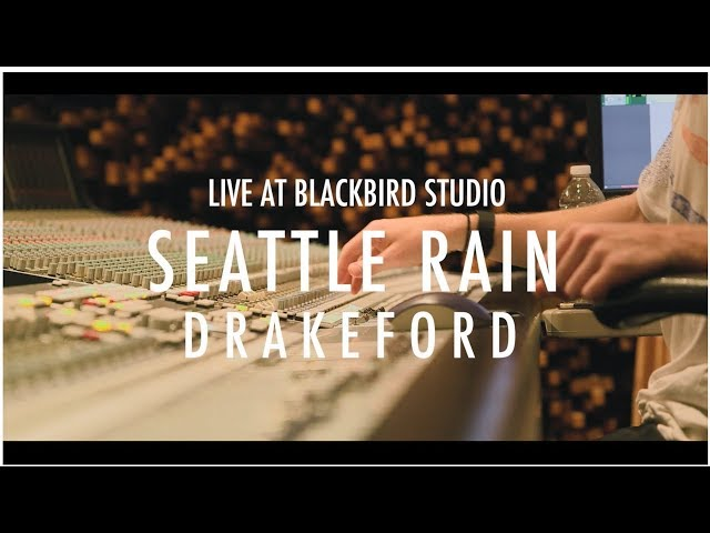 Drakeford - Seattle Rain (live at Blackbird Studio)