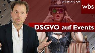 DSGVO - Was gilt nun für Fotos auf Veranstaltungen? | RA Solmecke mit Henning von Teilzeithelden