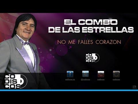 El Combo De Las Estrellas - No Me Falles Corazón | 30 Mejores