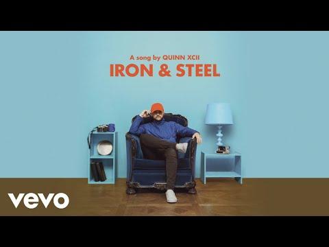 Quinn XCII - Iron & Steel (Audio)