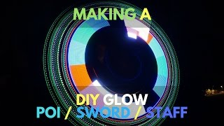 ARDUINO LEDS & A DIY RGB POV GLOW POI / SWORD / STAFF LIGHTSHOW || EXPLORATORY INSTRUCTIONAL || P. 1