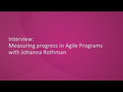 Measuring Progress in Agile Programs with Johanna Rothman