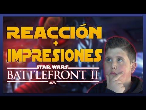 REACCIÓN-TRAILER STAR WARS BATTLEFRONT II (DICE)