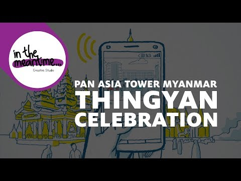 Pan Asia Tower Myanmar - Thingyan Celebration