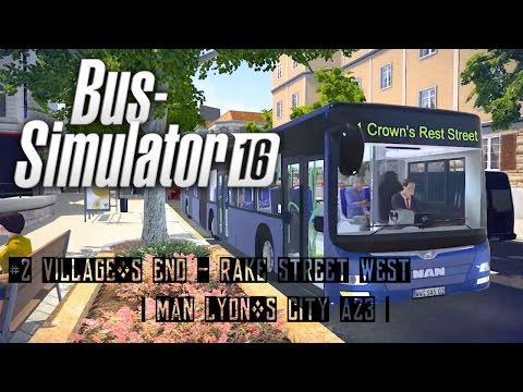 Bus Simulator 16 #2 Village´s End - Rake Street West ( Man Lyon´s City A23 ) |