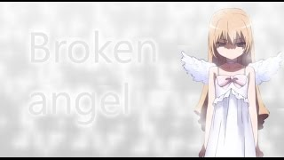 NightCore - Broken Angel (lyrics)