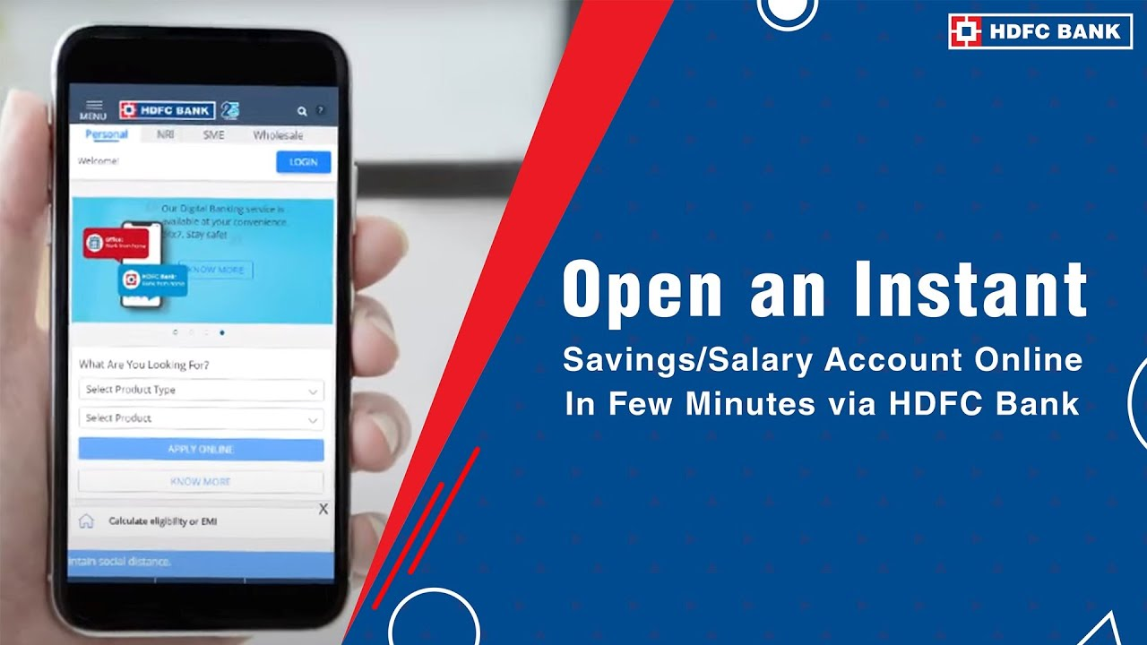 HDFC BANK - Want to open a Savings Account with HDFC Bank instantly?