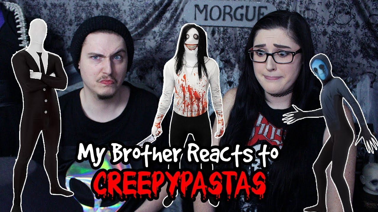My BROTHER Reacts to CREEPYPASTA Characters