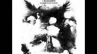 Tragedy - Darker Days Ahead 2012 (FULL ALBUM)