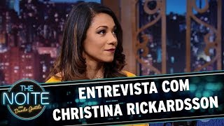 Entrevista com Christina Rickardsson | The Noite (31/10/17)