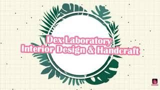 Handcraft Dex Lab ( கைத்தொழில் ) Interior Design Collection