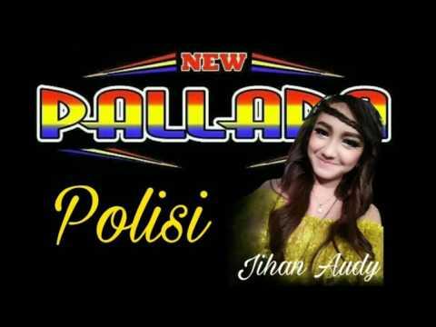 Jihan Audy New Pallapa Polisi