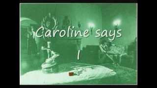 Lou Reed - Caroline says I (lyrics on clip)