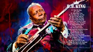 Video B.B.KING: Greatest Hits Of B.B. King - The Best Songs of B.B. King download MP3, 3GP, MP4, WEBM, AVI, FLV Februari 2018