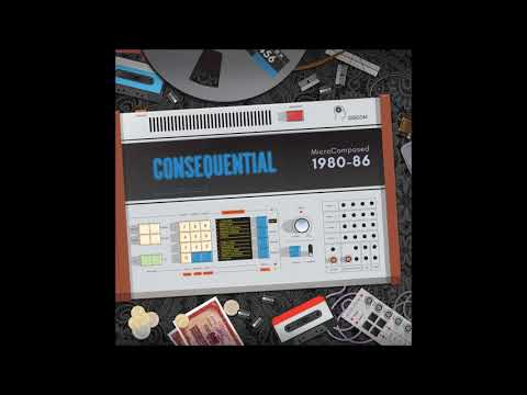 Consequential- MicroComposed 1980-86, Discom LP DCM-007, Oficial Teaser, (Coming Out On October 31!)
