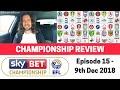 EFL Championship Review - 9th Dec 2018