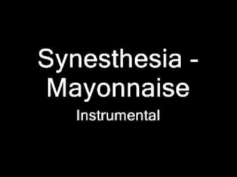 Synesthesia - Mayonnaise (instrumental)