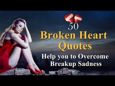 Break up Quotes for Motivation with Music - Heart Fables