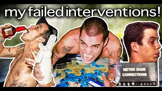 The Tragic Story Of My Failed Interventions | Steve-O