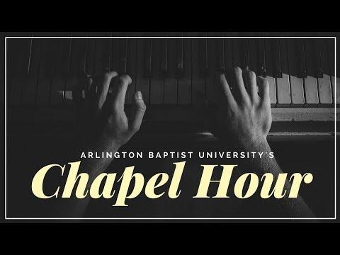 Arlington Baptist University: Monday Chapel Hour