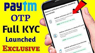 Paytm Aadhar OTP Full KYC Verification Launched || Paytm Wallet Launched Full kyc using aadhar otp..