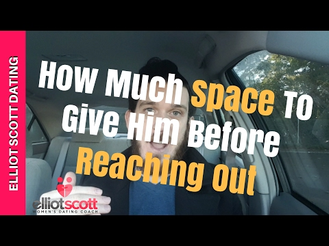 dating and giving him space