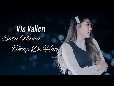 Video dan Lirik Lagu Dangdut Satu nama Tetap Dihati - Via Vallen