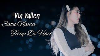 Download Via Vallen - Satu Nama Tetap Di Hati ( Official )