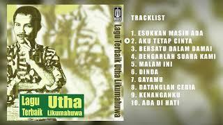 Utha Likumahuwa - Album Lagu Terbaik Utha Likumahuwa   Audio HQ
