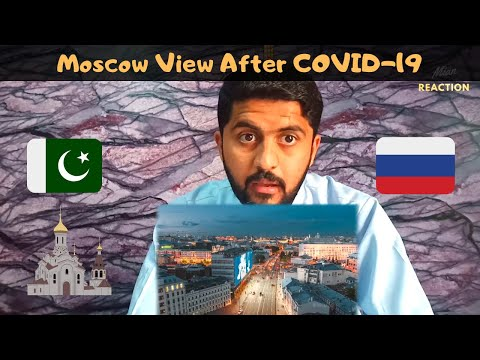 Moscow View Ater COVID-19 || Moscow Capital Of Russia | Pakistani Reaction On Russia | Mian Reaction