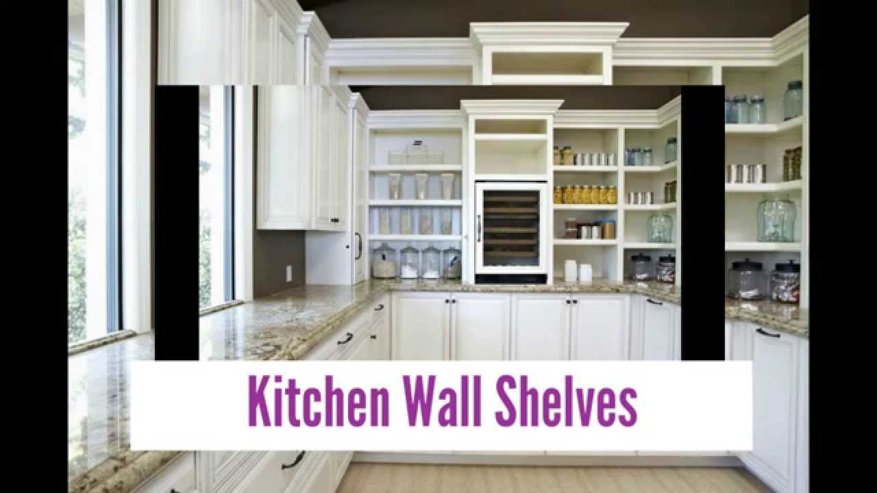 Designer Kitchen Wall Shelves Youtube