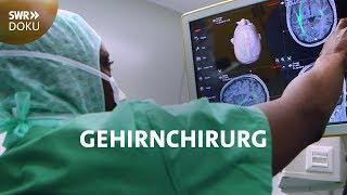 Der Gehirnchirurg - Operieren im Rollstuhl | SWR Doku