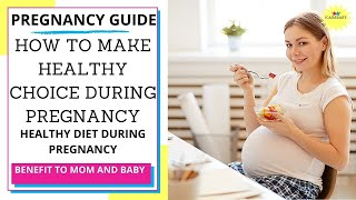 Tips on healthy diet during pregnancy