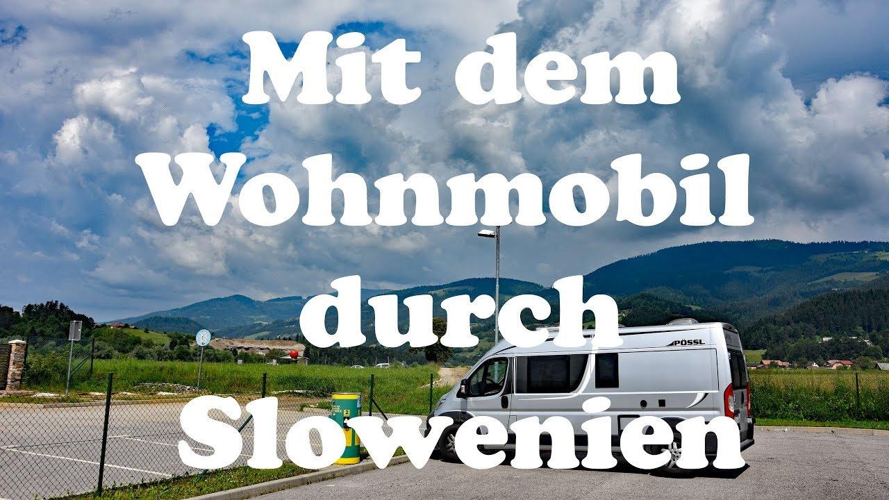 Mit dem Wohnmobil nach Slowenien (9K)