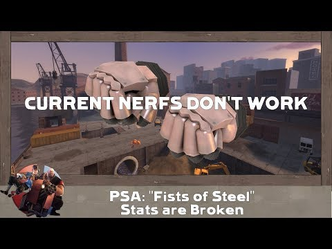 [FIXED] [TF2] PSA: Fists of Steel Post-Jungle Inferno Stats are Broken!