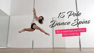 15 Pole Dance Spins into Climbing from Beginners to Advanced