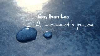 Ejay Ivan Lac - A moment