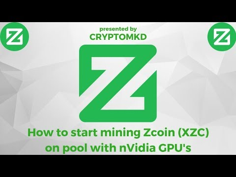 how-to-start-mining-zcoin-(xzc)-on-pool-with-nvidia-gpu's---new-video-09-2018
